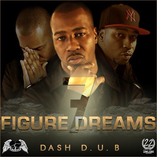 Dash D.U.B. - 7 Figure Dreams (prod. Runaway Muzic)