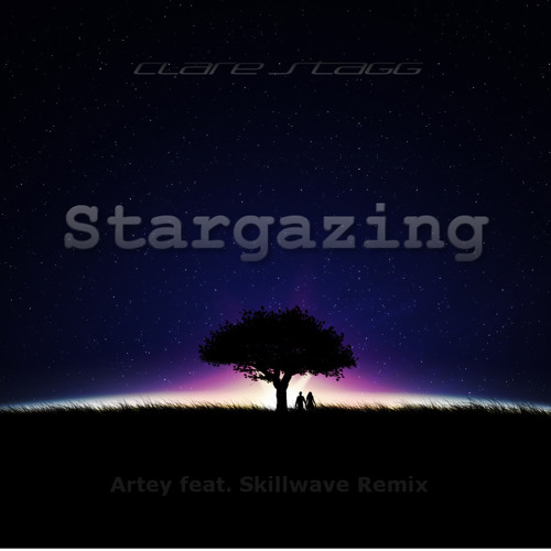 Clare Stagg - Stargazing (Artey feat. Skillwave Remix)