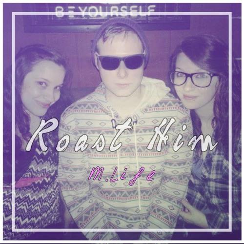 Roast Him (instrumental Produced by: DonBeDum)