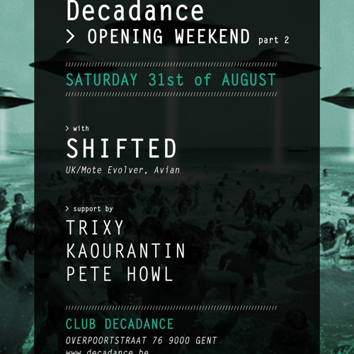 Live recording @ Decadance (opening weekend part 2) 31-08-2013