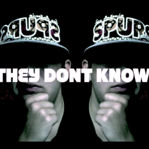 MrTylerBrent - They Don't Know