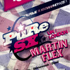 "Martin Flex aka PuRe SX live @ Vagonka Club, Kaliningrad, Russia - 16th Aug 2013 ""FREE DOWNLOAD"""