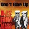 Don't Give Up  - HiCue's Remix