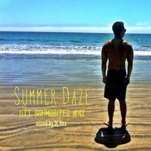 DJ Kex - Summer Daze (UTT SoundBites #42)