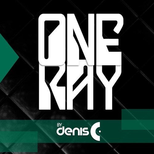 Denis C - One Ray  [ Exclusive ] PREVIEW OUT SOON