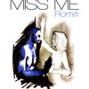 Miss Me (Prod By DJ L)