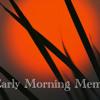 Early Morning Meme 2 Sept, 2013 w/ Brian Brawdy