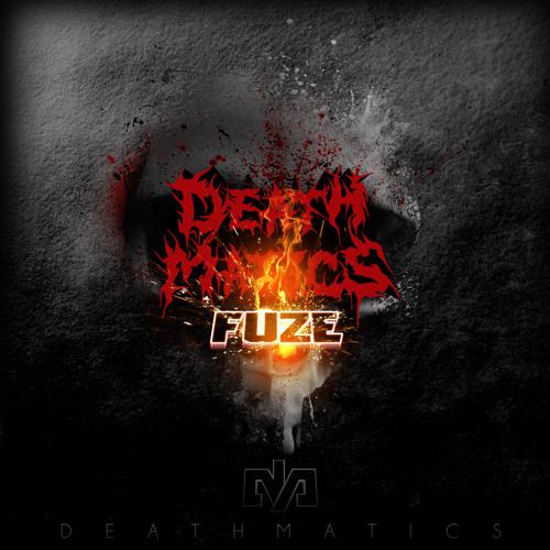 Deathmatics - Fiction (Out Now!)