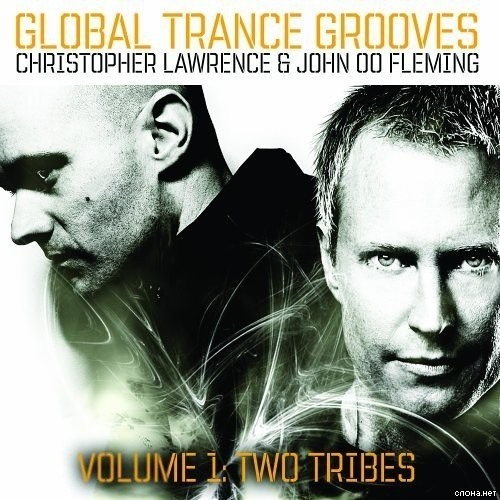 Global Trance Grooves (April 2007) - with John 00 Fleming, guest Christopher Lawrence