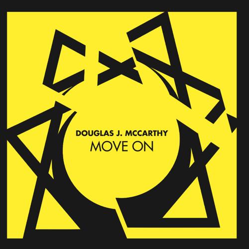 DOUGLAS J. MCCARTHY - Move On (A.A.A.K REMIX )