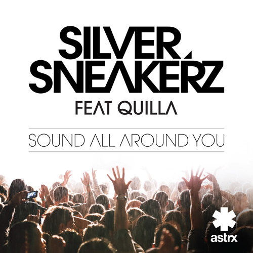 Silver Sneakerz Feat. Quilla - Sound All Around You (Zoolanda Remix) OUT NOW!!!