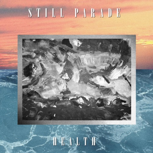 Still Parade - Health
