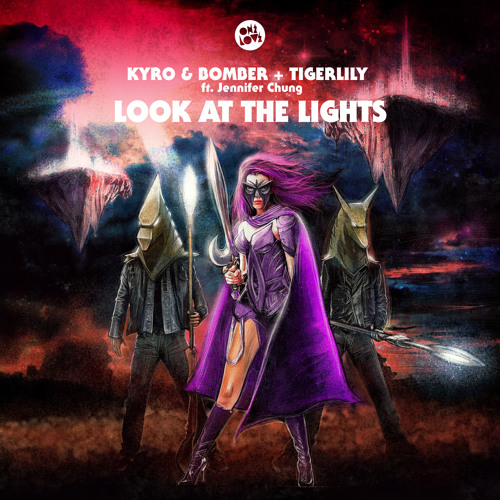 Kyro & Bomber + Tigerlily - LOOK AT THE LIGHTS feat. Jennifer Chung (Mike Metro Remix) PREVIEW