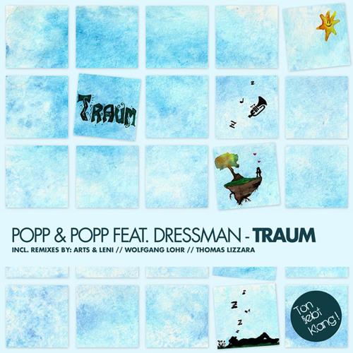 Popp & Popp feat. Dressman - Traum (Original) OUT 05.09.13 ON BEATPORT !!!