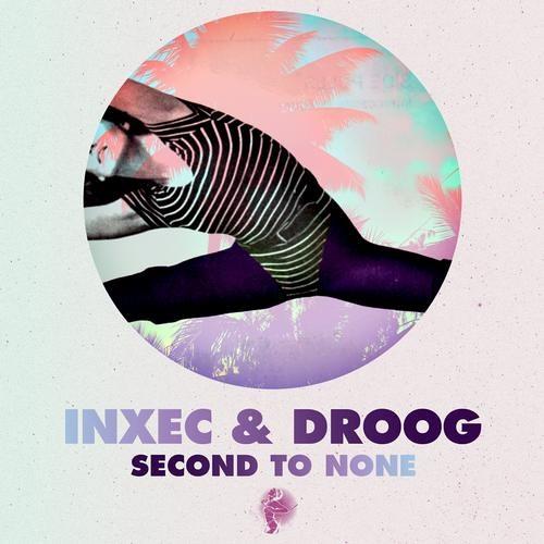 Inxec & Droog - Second To None