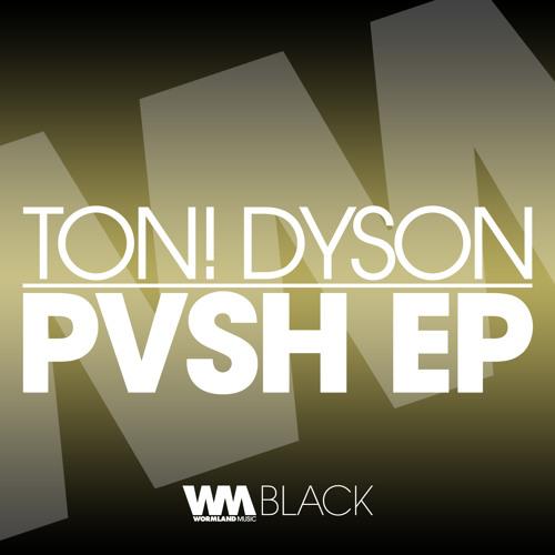 Ton! Dyson - Here We Go (Original Mix)