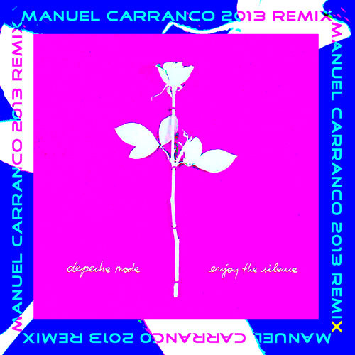 Depeche Mode - Enjoy The Silence (M Carranco 2013 Remix) - FREE DOWNLOAD !!!