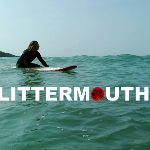 Sea is she - Littermouth