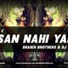 Aashiqui 2 - Aasan Nahi Yaha (Shaikh Brothers And DJ Rax Remix) TG