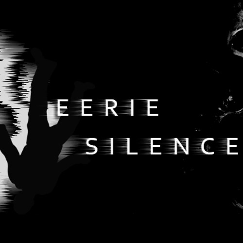 Eerie Silence Intro Cue