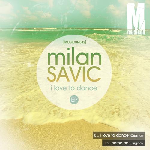 Milan Savic - Come On (Original Mix)