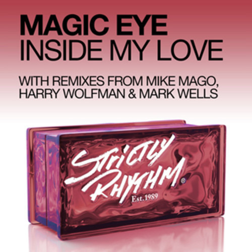 Magic Eye - Inside My Love (Harry Wolfman & Mark Wells Remix)