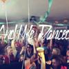 And We Danced (Gordon & Doyle Bootleg Mix)