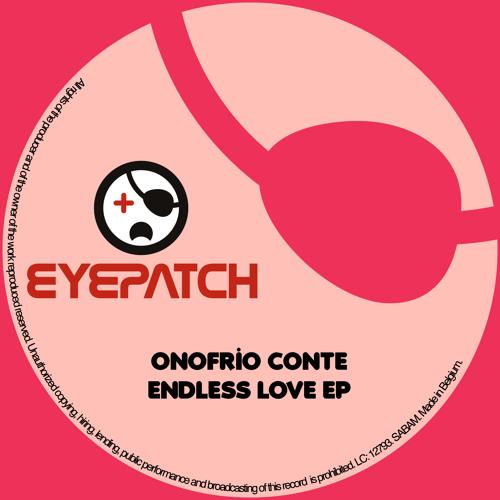 Onofrio Conte - Endless Love (Eyepatch Recordings)