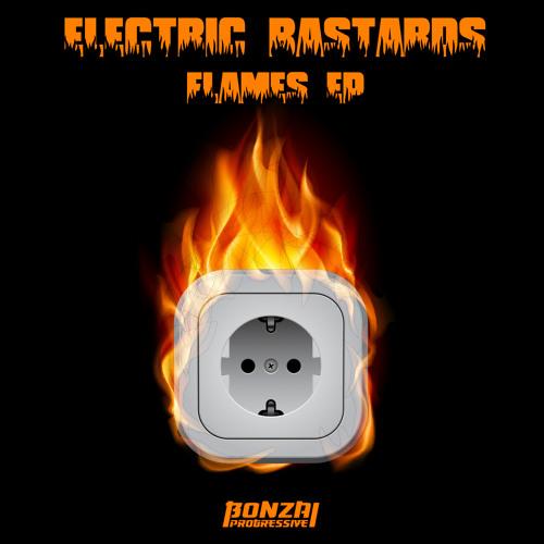 Electric Bastards - Flames (Bonzai Progressive)