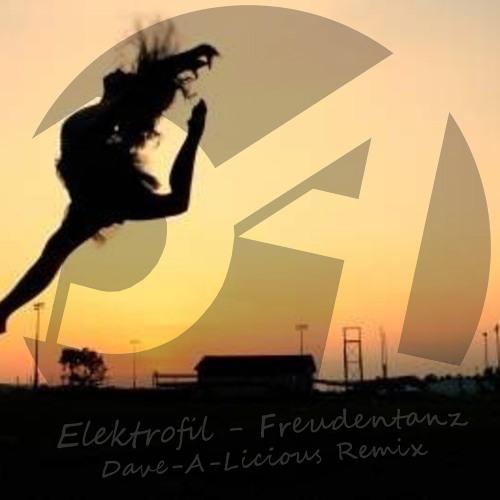 Elektrofil - Freudentanz (Dave-A-Licious Remix)