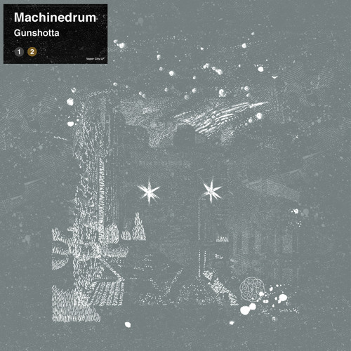 Machinedrum - Gunshotta (Radio Edit)