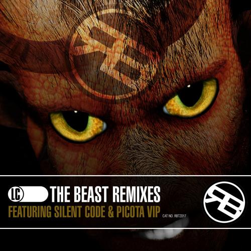 THE BEAST REMIXES feat. SILENT CODE & PICOTA VIP