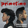 Free Download Janelle Monáe - PrimeTime ft. Miguel Mp3