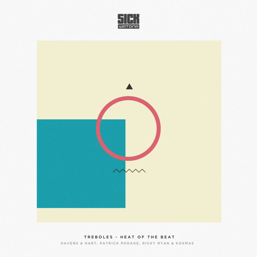 04* Treboles - Heat Of The Beat (Patrick Podage Dub) - SICK WATONA