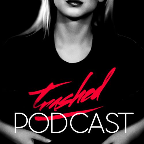 Tommy Trash - Trashed Episode 008