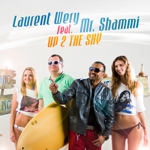 Laurent Wery feat. Mr Shammi - Up 2 The Sky (Acapella)