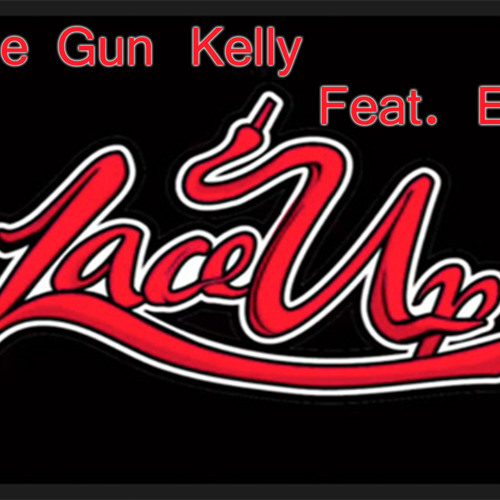 Machine Gun Kelly - Lace Up ( Feat. Eminem )