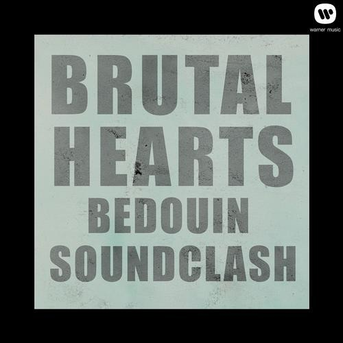 Bedouin Soundclash -  Brutal Hearts (Lexer Remix)