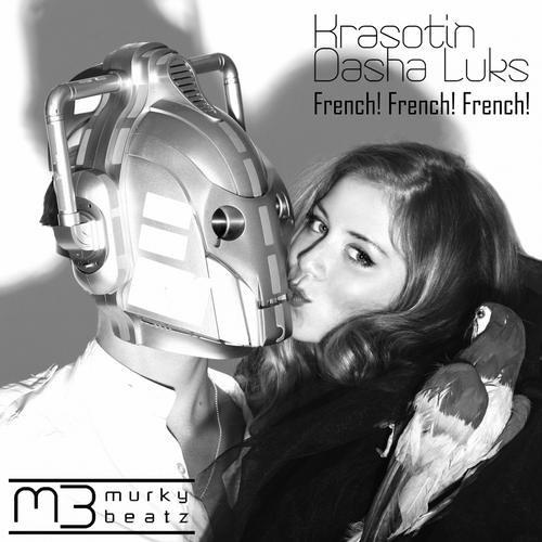 DASHA LUKS ft. Krasotin - French French French (2013)