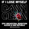 If I Lose Myself Tonight - Epic Orchestral Rendition