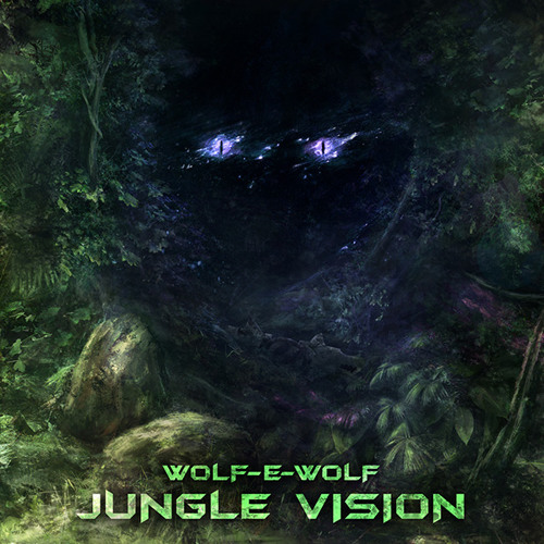 Wolf-e-Wolf - Jungle Vision [Pay What You Want Download]