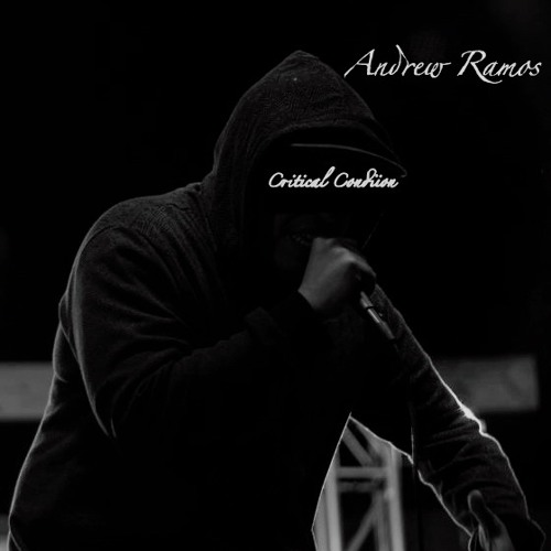 Andrew Ramos - Critical Condition