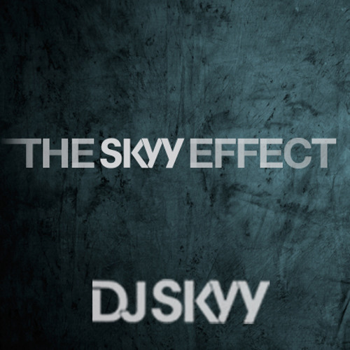 The Skyy Effect - By DJ Skyy - Full Album - Official Download