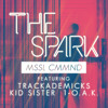 MSSL CMMND featuring Trackademicks, Kid Sister & 1-O.A.K. - The Spark (prod. by Chad Hugo)