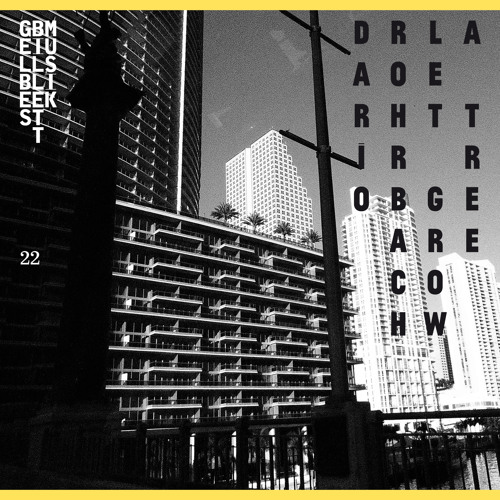 Dario Rohrbach · Let Grow A Tree · Gelbes Billett Musik 022