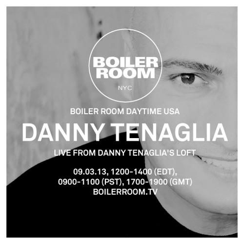 Danny Tenaglia - Live @ Boiler Room NYC (Tenaglia Loft, LIC, NYC) - 2013-09-03