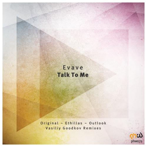 Evave - Talk To Me (Vasiliy Goodkov Remix)