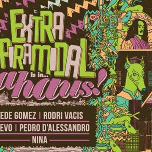 Dahaus! - Extrapiramidal Live Muveo, Fede Gomez & Pedro D´Alessandro 31-08-2013 (Sonido ambiente)