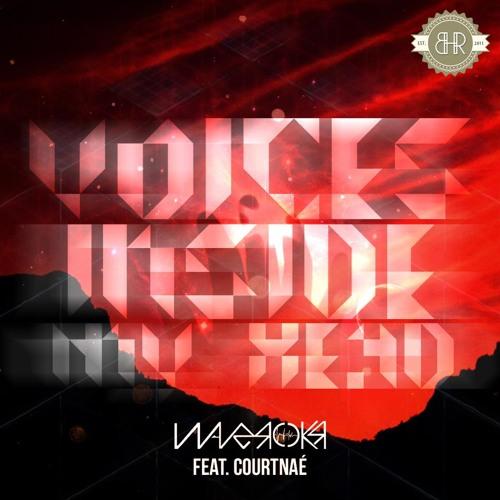 Voices inside my head Waverokr ft CourtNae