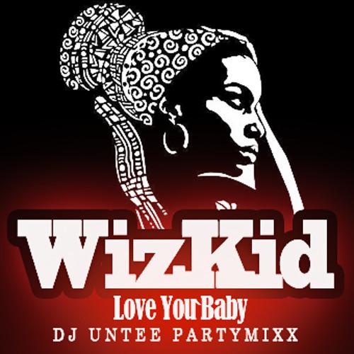 Wizkid - Love you baby ( Dj Untee PartyMixx ) 125Bpm
